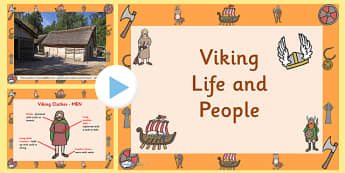 Viking Life and People PowerPoint - vikings, the vikings, viking history, viking powerpoint, viking information powerpoint, viking clothes, viking homes