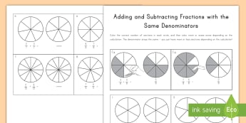 Adding and Subtracting Fractions With the Same Denominator Activity Sheets - math, coloring, worksheet, kinesthetic, visual, practical