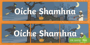 Halloween Display Banner - Oíche Shamhna, Ócáidí speisialta, october, happy, halloween ,Irish