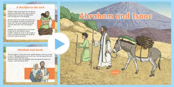 KS2 Abraham and Isaac Story PowerPoint - Old testament, bible stories, judaism, christianity, sacrifice, discuss, beliefs,