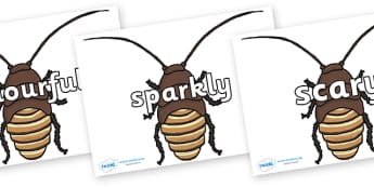 Wow Words on Cockroach - Wow words, adjectives, VCOP, describing, Wow, display, poster, wow display, tasty, scary, ugly, beautiful, colourful sharp, bouncy