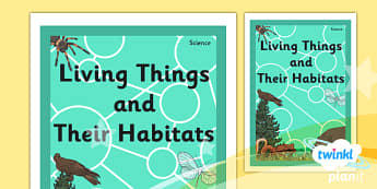 Science: Living Things and Their Habitats Year 4 Book Cover