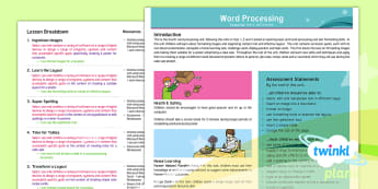Computing: Word Processing: Year 4 Planning Overview - Fromat, Image, Spellcheck, table, hyperlink, Insert
