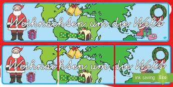 Weihnachten um die Welt Banner für die Klassenraumgestaltung-German - Weihnachtlich, Dezember, Advent, Dekoration, Deko, Basteln,,German