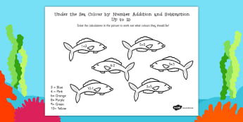 Under the Sea Colour by Number Addition and Subtraction Up to 10