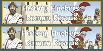 History Hackers: Roman Rescue Display Banner - display, wall, classroom, heading, title, reading, book