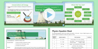 AQA Physics Unit 6.1 Lesson 1: Energy Stores and Systems - KS4 AQA Physics Unit 6.1 Energy SoW