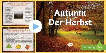 Autumn PowerPoint - English/German  - EAL, German, Autumn PowerPoint - seasons, weather, teaching aid, autumn, autmn, autunm, atumn, waeth