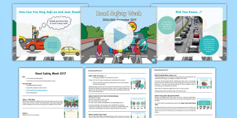Road Safety Week 2017 Assembly Pack - green cross code, keeping safe, speed down save lives, crossing the road safely,zebra crossing, loll