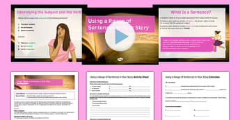 Using a Range of Sentences in Your Story Lesson Pack - sentence, stories