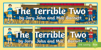 Year 3 and 4 Term 1 Chapter Chat Banner to Support Teaching On The Terrible Two by Jory John and Mac Barnett - Chapter chat, reading, literacy, the terrible two, jory john, mac barnett