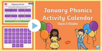 Phase 2 January Phonics Activity Calendar PowerPoint - Reading, Spelling, Game, Starter, Sounds