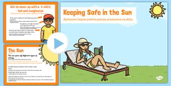 Sun Safety PowerPoint Polish Translation - sun, safe, holiday, hot, health, bodies, ourselves, heat, suncream, cream