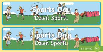 Sports Day Display Banner English/Polish - Sports Day Display Banner - sports, pe, sport, header, display, abnner,EAL,Polish-translation
