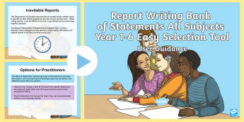 Report Writing Bank of Statements All Subjects Year 1-6 Easy Selection Tool User Guidance PowerPoint - reports, support, end of year, KS1, KS2