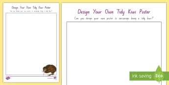Design Your Own Tidy Kiwi Poster Activity - tidy kiwi, New Zealand, rubbish, recycling, Years 1-6, activity