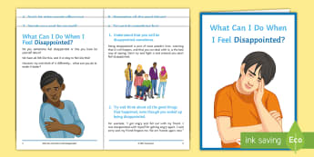 What Can I do When I Feel Disappointed? Booklet - relationships, behaviour, feelings, emotions, young people