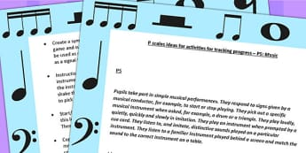 P Scales Ideas for Activities for Tracking Progress P5 Music
