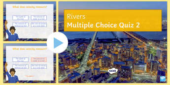 Rivers PowerPoint Quiz 2   - Rivers, keywords, definitions, GCSE, revision, AQA