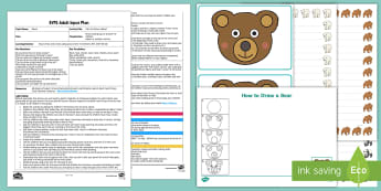 EYFS Can You Draw a Bear? Adult Input Plan and Resource Pack - Bears, Animals, Physical Development, Moving and Handling, Circles, Lines, Tripod grip, gross motor