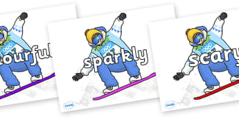 Wow Words on Snowboarding - Wow words, adjectives, VCOP, describing, Wow, display, poster, wow display, tasty, scary, ugly, beautiful, colourful sharp, bouncy