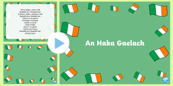 An Haka Gaelach ROI Rhyme PowerPoint-Irish - ROI - Irish Language Week Gaeilge Resources - 1st-17th March, haka, gaeilge, seachtain na gaeilge,Ir