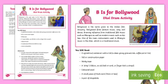 B is for Bollywood: Dhol Drum Activity - Indian, Bhangra, music traditional, craft, dance, drumming, ensemble.