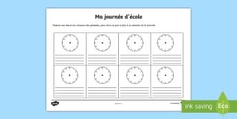 Ma journée d'école Feuille d'activités  - L'heure, routine quotidienne, activités, emploi du temps, écriture,French