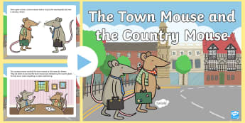 The Town Mouse and the Country Mouse Story PowerPoint - the town mouse and the country mouse, the town mouse and the country mouse powerpoint, story book