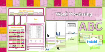 Computing: Word Processing: Additional Resources Year 4 Pack - Word Processing, Insert, Format, Help, Display