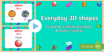 Everyday 3D Shapes PowerPoint English/Italian  - Every Day 3D Shapes Powerpoint - 3D, shapes, 3D shapes, powerpoint, shapes powerpoint, every day sha