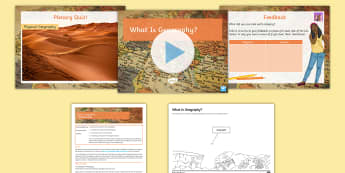 What Is Geography? Lesson Pack - physical, human, first lesson, introduction, key terms, topics, categories, year 7