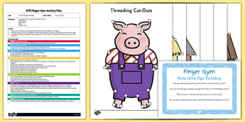 EYFS The Three Little Pigs Threading Finger Gym Plan and Resource Pack