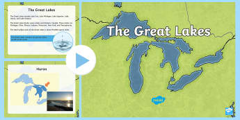 The Great Lakes PowerPoint - Great Lakes, regions, geography, lakes, bodies of water, lake erie, lake superior, lake michigan, la