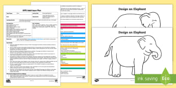 EYFS Patterned Elephants Adult Input Plan and Resource Pack - EYFS, Early years planning, Elmer, David McKee, colour, wax resist, mark-making, patterns, elephants