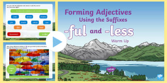 Year 2 Forming Adjectives Using Suffixes -ful and -less Warm-Up PowerPoint - Spag, revision, morning starter, suffix, spelling