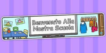 Benvenuto Alla Nostra Scuola Italian - italian, display