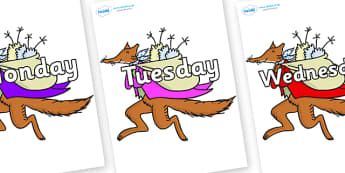 Days of the Week on Mr Fox to Support Teaching on Fantastic Mr Fox - Days of the Week, Weeks poster, week, display, poster, frieze, Days, Day, Monday, Tuesday, Wednesday, Thursday, Friday, Saturday, Sunday