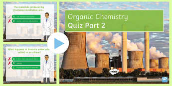 Organic Chemistry (Part 2) Quick Quiz - alkenes, hydrocarbons, fractional distillation, short chain hydrocarbons, cracking