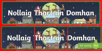Nollaig Thart an Domhan Display Banner -Irish - Christmas Around the World Display Banner - Christmas, xmas, Happy Christmas, tree, advent, nativity