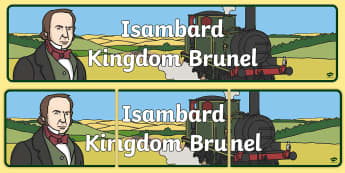 Isambard Kingdom Brunel Display Banner - isambard kingdom brunel, brunel,  display, banner, display banner, display header, themed banner, classroom banner