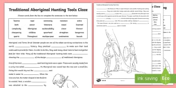 Traditional Aboriginal Hunting Tools Cloze Differentiated Activity Shee - Aboriginal history, Aboriginal culture, Indigenous History, Australian history, worksheet ,Hunting a