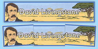 Scottish Significant Individuals - David Livingstone Display Banner - david livingstone, display banner, display, banner