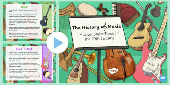 The History of Music: Musical Styles Through the 20th Century  PowerPoint - The History of Music: Musical Styles Through the 20th Century Information Poster Pack