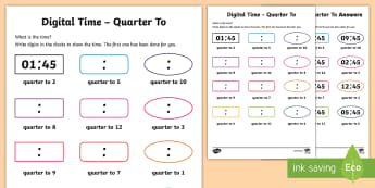Digital Time Quarter To Activity Sheet - NI KS1 Numeracy, clock, time, digital, quarter, home learning