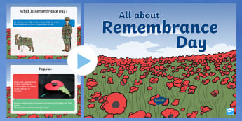 EYFS All About Remembrance Day PowerPoint - Poppy Day, Remembrance Sunday, War, World War 1, 11th November