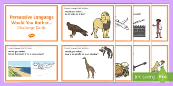Persuasive Language- Would You Rather? Question Cards
