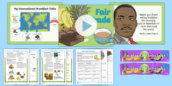 KS2 Fairtrade Fortnight Resource Pack - farming, fair, bananas, chocolate, coffee, world trade