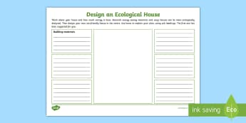 Design an Ecological House Worksheet / Activity Sheet - renewable energy, eco friendly building, STEM, modern technology, design and make, worksheet