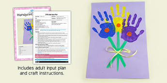 Handprint Bouquet Craft EYFS Adult Input Plan and Resource Pack - EYFS planning, early years, EAD, plants, Mother's Day, Mothers day,  Mothering Sunday